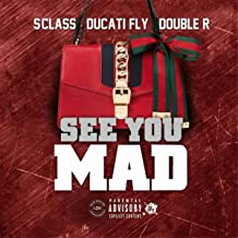 See You Mad [Explicit]