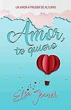 Amor, te quiero (Serie «A bordo» nº 2)