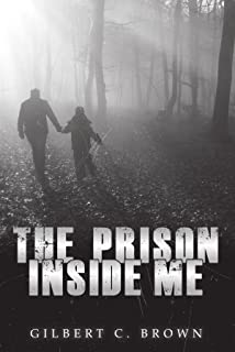 The Prison Inside Me
