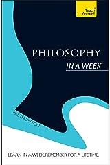 Philosophy In a Week: Teach Yourself (Teach Yourself in a Week) (English Edition) eBook Kindle
