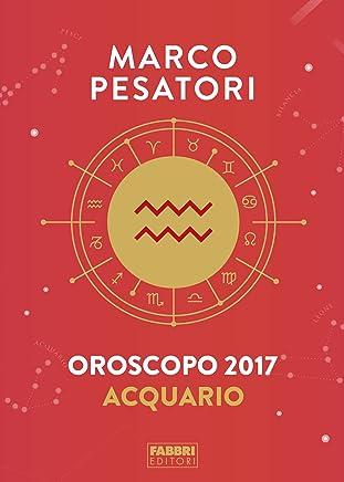 Acquario - Oroscopo 2017: INDIPENDENTI E SOCIEVOLI