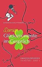 Domian: Glücksmomente im Gespräch (POLARSTARS 6) (German Edition)