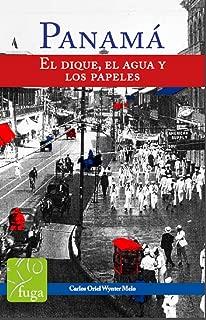 Panamá: El dique, el agua y los papeles (Spanish Edition)