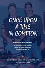 Once Upon A Time In Compton: From Gangsta Rap to Gang Wars... The Murders of Tupac & Biggie... This is the story of two men at the center of it all.