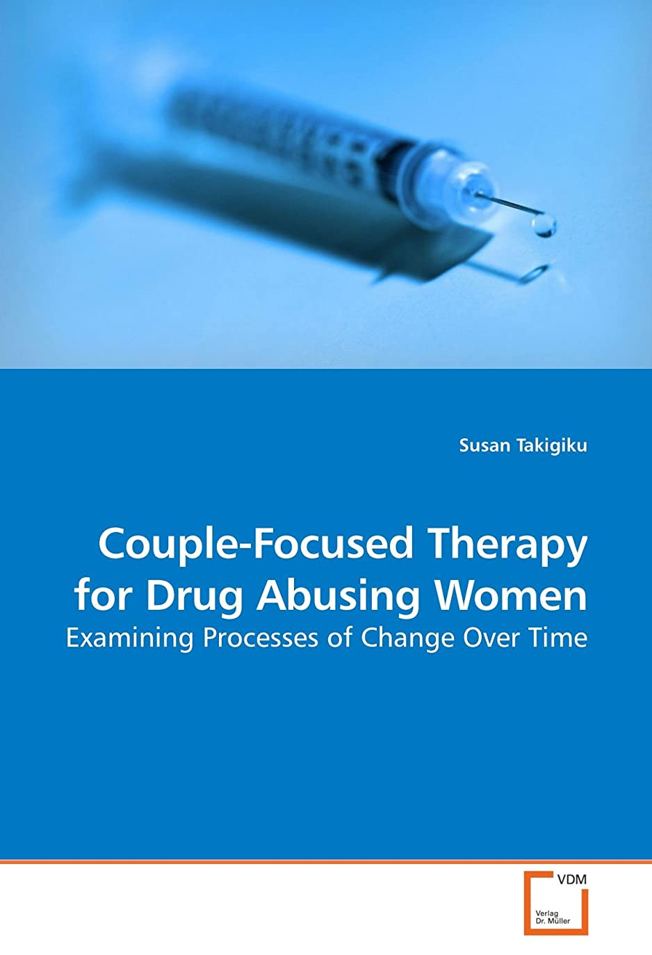 受付連隊どこかCouple-Focused Therapy for Drug Abusing Women