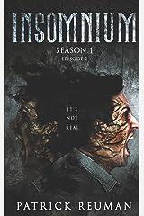 Insomnium: Season One - Episode Two (Insomnium: The Series) Paperback