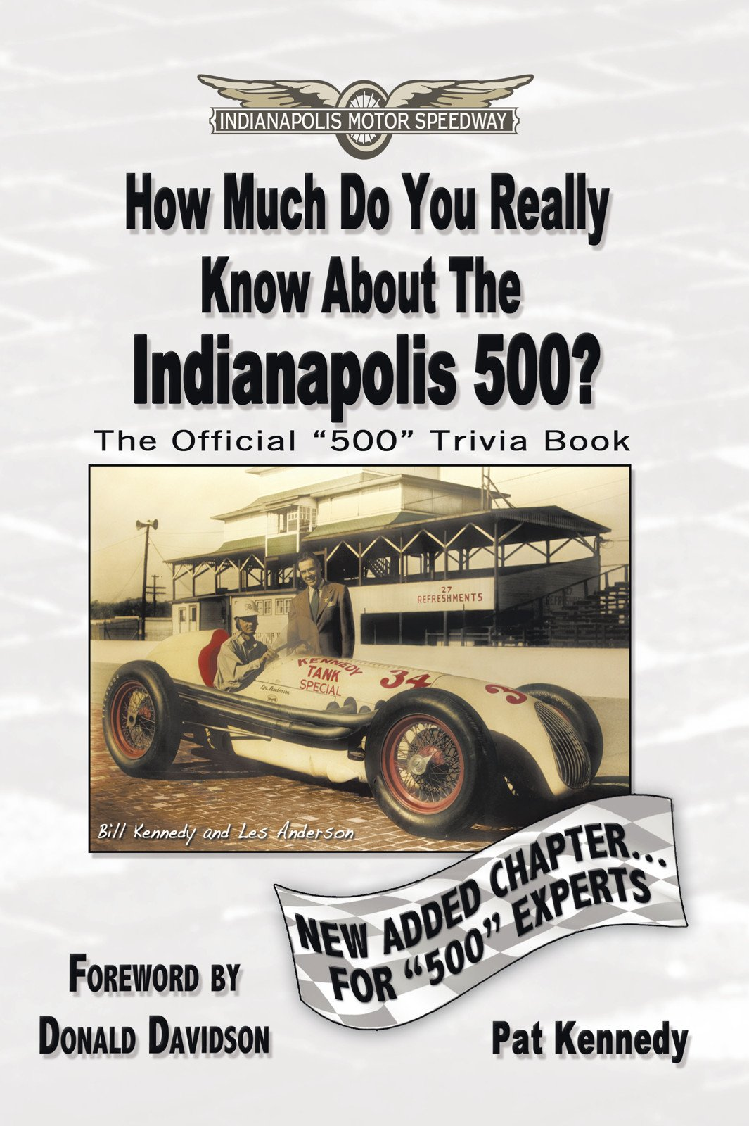 How Much Do You Really Know About the Indianapolis 500?: 500  Multiple Choice Questions to Educate and Test Your Knowledge...