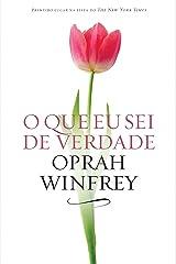 O que eu sei de verdade (Portuguese Edition) Kindle Edition