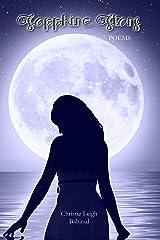 Sapphire Stars: Poems Kindle Edition