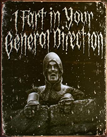 Monty Python And The Holy Grail I Fart in Your General Direction Distressed Tin Sign , 13x16