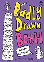 Badly Drawn Beth: Happy Bethday!: Book 3