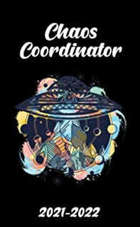 2021-2022 Chaos Coordinator: Two Year Organizer, Calendar, Agenda, Diary | 24 Months Pocket Planner with Vision Boards, To...