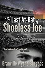 The Last At-Bat of Shoeless Joe: A Novel