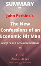 Summary of John Perkins's Book: The New Confessions of an Economic Hit Man