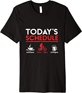 Funny Today's Schedule Coffee Cycling Beer Tshirt
