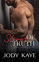 Sliver of Truth: An Injured Hero Secret Lovers Romance (Shattered Hearts of Carolina Book 3)