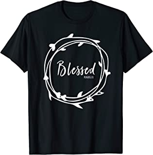 Blessed Psalms 23 Bible Verse Faith Grief Hope Shirt