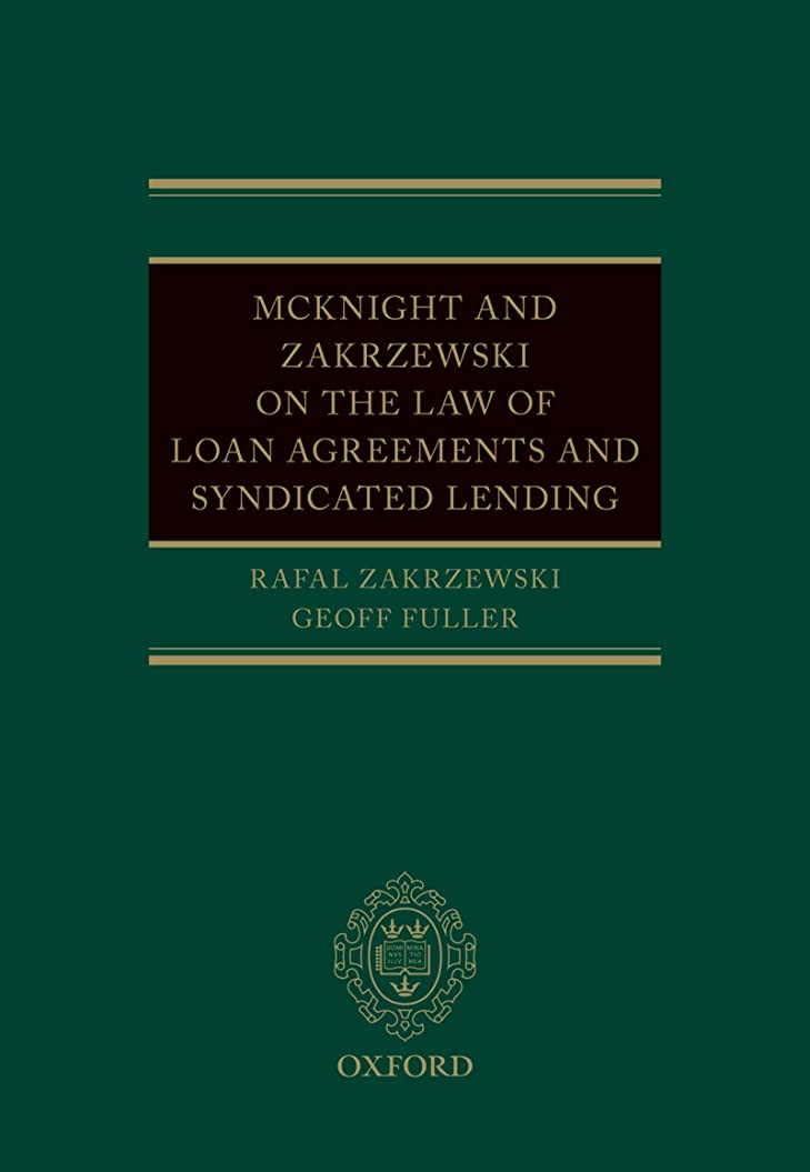 皿数学的な独占McKnight and Zakrzewski on The Law of Loan Agreements and Syndicated Lending (English Edition)
