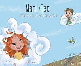 Mari e Teo giocano a nascondino (Italian Edition)
