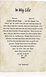 NC The Beatles in My Life Song Lyrics Wall Art Metal Sign-8 x 12. Beatles Poster. Vintage Home-Office-Studio-School-Cave Music Décor. Beatles Gift for Musicians, Beatles Fans & Inspiration.