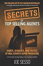Secrets Of Top Selling Agents: Habits, Mindsets, and Tactics of Real Estate's Super Producers Book PDF