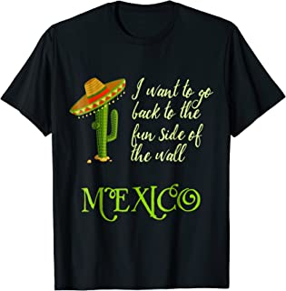 The Fun Side of the Wall Funny Mexico Men Women T Shirt
