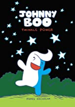 Johnny Boo: Twinkle Power (Johnny Boo Book 2)