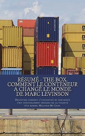 Résumé - The Box. Comment le conteneur a changé le monde de MARC LEVINSON: Découvrez comment l'utilisation du conteneur s'est principalement imposée par la volonté d'un homme, Malcolm Mc Lean.