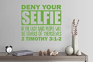 """Wall Sticker quotes 24""""x20"""" Deny Your Selfie In The Last Days People Will Be Lovers Of Themselves 2 Timothy 3:1-2 Bible Ve..."""