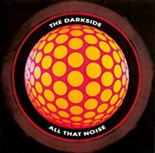 the darkside all that noise