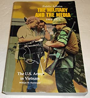 Public Affairs: The Military and the Media, 1968-1973 (Paperbound) (United States Army in Vietnam)