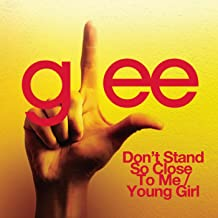 don't stand so close to me glee