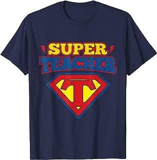 Superteacher Superhero Funny Teacher Gift idea T-shirt T-Shirt