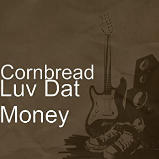 Luv Dat Money [Explicit]