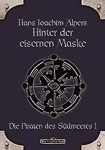 DSA 15: Hinter der Eisernen Maske: Das Schwarze Auge Roman Nr. 15 (German Edition)