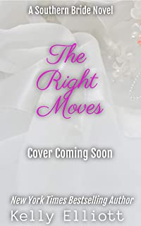 The Right Moves (Southern Bride Book 8)