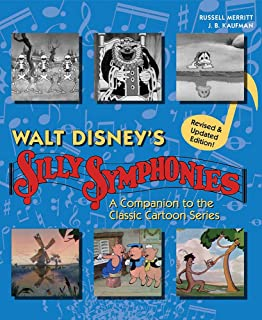 Walt Disney's Silly Symphonies: A Companion to the Classic Cartoon Series (Disney Storybook)