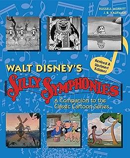 Walt Disney's Silly Symphonies: A Companion to the Classic Cartoon Series