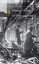 LOS LIBROS ARDEN MAL (HISPANICA)