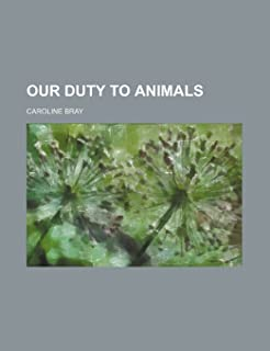 Our Duty to Animals