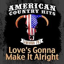 Love's Gonna Make It Alright - Single