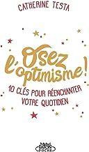 Livres Osez l'optimisme ! PDF
