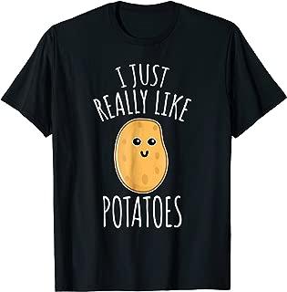 I Just Really Like Potatoes Shirt - Cute Potato T-shirt