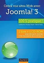 Créez vos sites Web avec Joomla! 3 - 100 % pratique: 1 livre + 1 CD-ROM pour découvrir Joomla! et les nouveautés de sa version 3