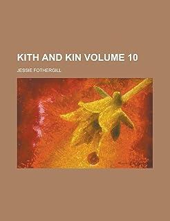 Kith and Kin Volume 10