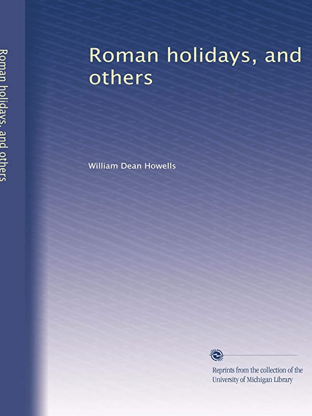 各踊り子動詞Roman holidays, and others
