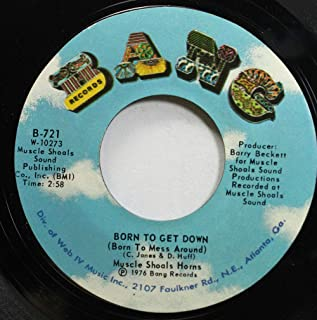 Muscles Shoals Horns 45 RPM Born to Get Down (Born to Mess Around) / Hustle to the Music