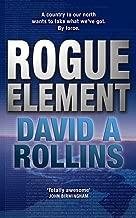 Rogue Element: A Tom Wilkes Novel 1