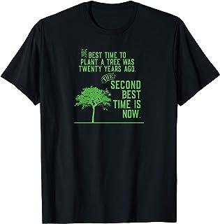 Plantar un Árbol 20 Años Proverbio Chino Inglés Plant a Tree Camiseta