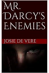 Mr. Darcy's Enemies (Pemberley Estate Series Book 9) Kindle Edition